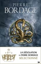 La Désolation - Arkane, T1 ebook by Pierre Bordage