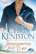 Honeymoon For One ebook by