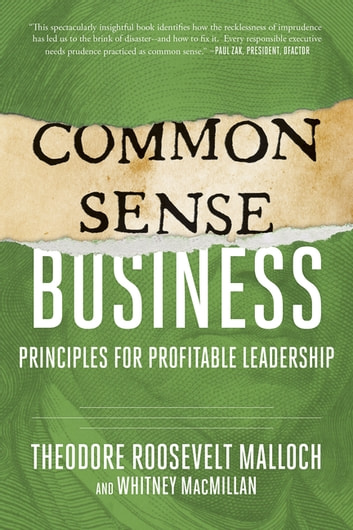 Common sense business ebook di theodore roosevelt malloch common sense business principles for profitable leadership ebook by theodore roosevelt mallochwhitney fandeluxe Images