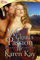 War Cloud's Passion ebook by Karen Kay