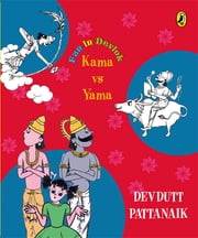 Kama vs Yama ebook by Devdutt Pattanaik
