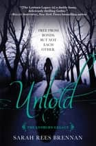 Untold (The Lynburn Legacy Book 2) ebook by Sarah Rees Brennan,Giorgio Fochesato