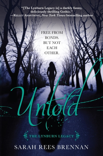 Untold (The Lynburn Legacy Book 2) ebook by Sarah Rees Brennan
