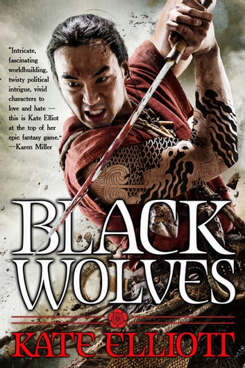 Black Wolves ebook by Kate Elliott