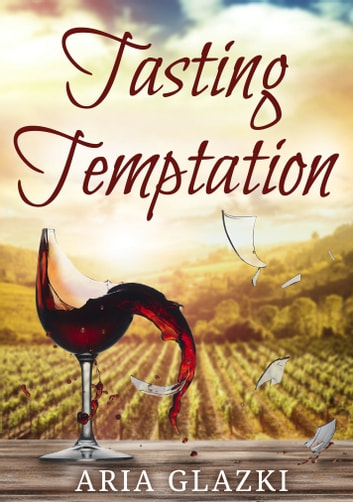 Tasting Temptation ebook by Aria Glazki