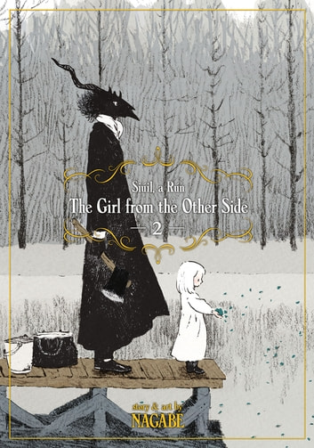 The Girl From the Other Side: Siúil, a Rún Vol. 2 ekitaplar by Nagabe