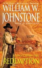 Redemption ebook by William W. Johnstone,J.A. Johnstone