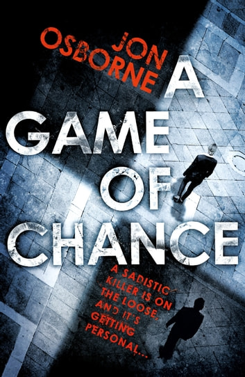 A Game of Chance ebook by Jon Osborne