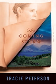 Coming Storm, The (Heirs of Montana Book #2) ebook by Tracie Peterson