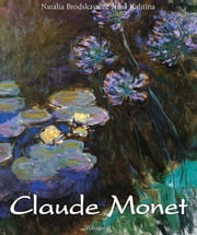 Claude Monet: Vol 2 ebook by Nathalia Brodskaïa,Nina Kalitina
