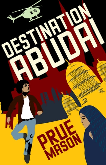 Destination Abudai ebook by PRUE MASON