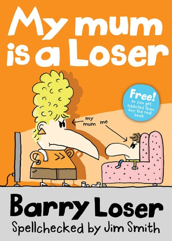 Barry Loser: My Mum is a Loser ebook by Jim Smith