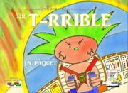 The T-RRIBLE (Bilingual English-Portuguese) ebook by J.N. PAQUET
