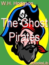 The Ghost Pirates ebook by Hodgson,William Hope