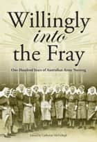 Willingly Into The Fray ebook by Catherine McCullagh