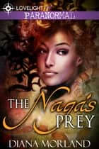 The Naga's Prey ebook by Diana Morland