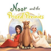 Noor and the Prized Pennies ebook by S. Raiyyan