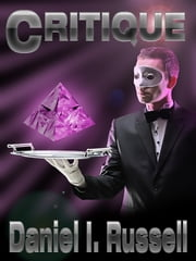 Critique ebook by Daniel I. Russell
