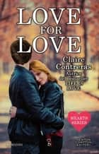 Love for Love ebook by Claire Contreras
