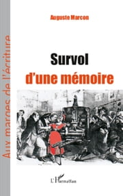 Survol d'une mémoire ebook by Auguste Marcon