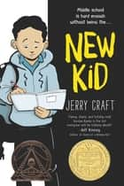 New Kid ebook by Jerry Craft, Jerry Craft