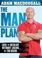 The Man Plan ebook by Adam MacDougall
