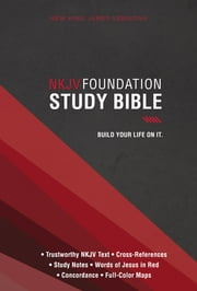 NKJV, Foundation Study Bible, eBook ebook by Thomas Nelson