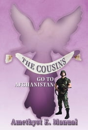THE COUSINS - GO TO AFGHANISTAN ebook by Amethyst E. Manual