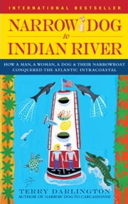 Narrow Dog to Indian River ebook by Terry Darlington