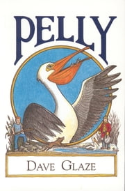 Pelly ebook by Dave Glaze,Bill Johnson