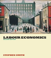 Labour Economics ebook by Stephen W. Smith