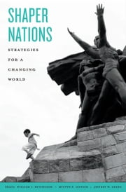 Shaper Nations ebook by William I. Hitchcock,Jeffrey W. Legro