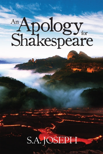 AN APOLOGY FOR SHAKESPEARE ebook by S. A. Joseph