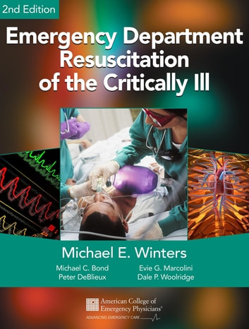 Emergency Department Resuscitation of the Critically Ill, 2nd Edition - A Crash Course in Critical Care ebook by