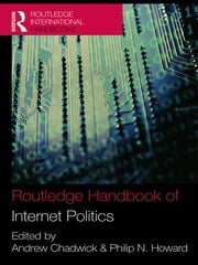 Routledge Handbook of Internet Politics ebook by