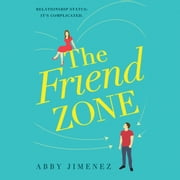 The Friend Zone audiobook by Abby Jimenez
