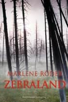 Zebraland ebook by Marlene Röder