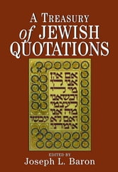 A Treasury of Jewish Quotations ebook by