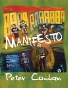 Manifesto ebook by Peter Cowlam