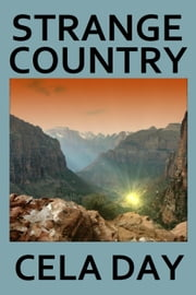 Strange Country ebook by Cela Day