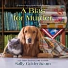 A Bias for Murder audiobook by