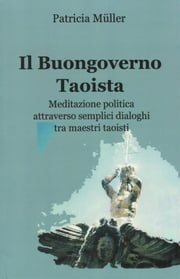 Il Buongoverno Taoista ebook by Kobo.Web.Store.Products.Fields.ContributorFieldViewModel