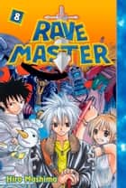 Rave Master - Volume 8 eBook by Hiro Mashima