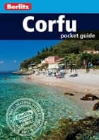 Berlitz: Corfu Pocket Guide ebook by Insight Guides