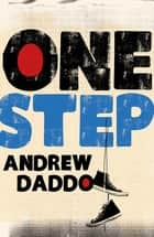 One Step ebook by Andrew Daddo