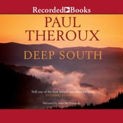 Deep South - Four Seasons on Back Roads audiobook by Paul Theroux