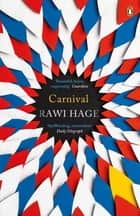Carnival ebook by Rawi Hage