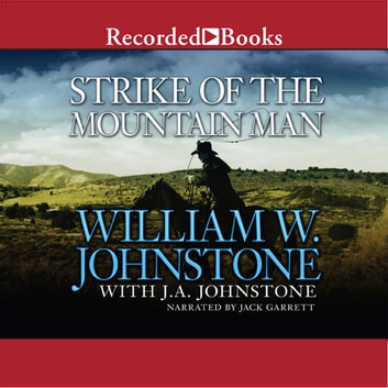Strike of the Mountain Man audiobook by William W. Johnstone,J.A. Johnstone