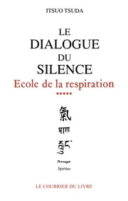Le dialogue du silence ebook by Kobo.Web.Store.Products.Fields.ContributorFieldViewModel