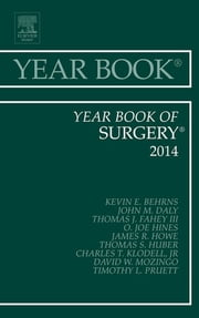 Year Book of Surgery 2014, ebook by Kevin E. Behrns